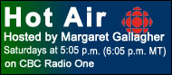 HOT AIR on CBC Radio One